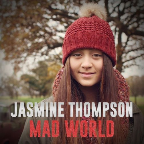 Mad World - Jasmine Thompson